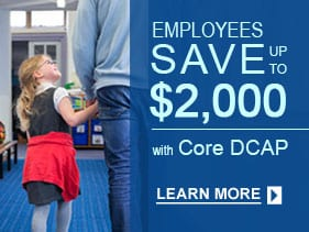 Dependent Care Assistance Plan FSA to pretax dependent care while you work