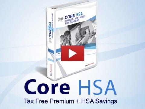 Core HSA Tax Free Premium + HSA Savings