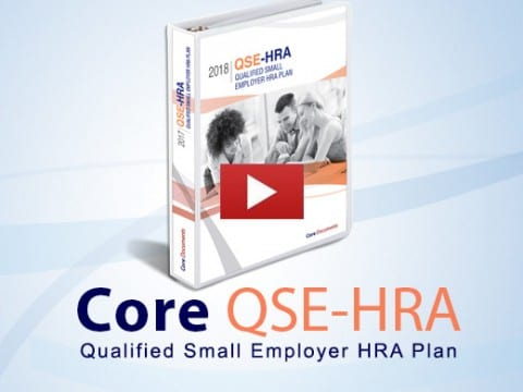 Core QSE-HRA Qualified Small employer HRA Plan