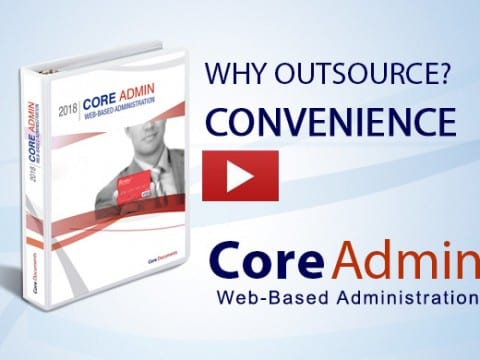 Why Outsource Convenience? Core Admin web based administration